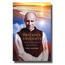 Precious Thoughts by Thomas Merton