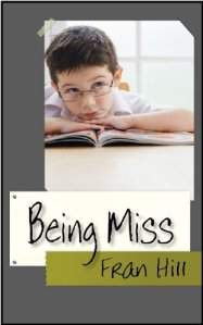 Being Miss by Fran Hill