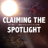 Claiming the Spotlight documentary by Abigail Robinson