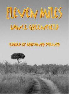 Eleven Miles by Lance Greenfield