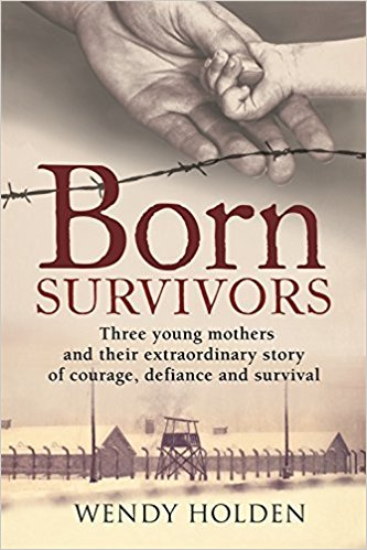 Cover of Born Survivors by Wendy Holden