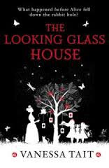 cover-image-of-looking-glass-house-by-vanessa-tait