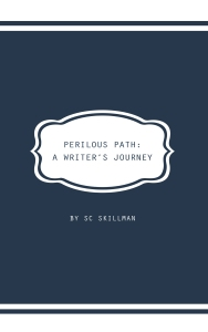 Cover design of Perilous Path by SC Skillman, a motivational and inspirational writer's guide pub Luminarie 5 Sep 2017