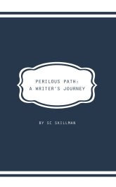 Cover design Perilous Path by SC Skillman pub Luminarie
