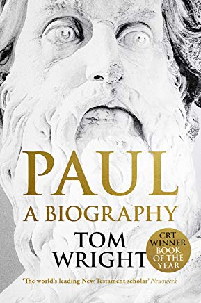 Paul a Biography by Tom Wright