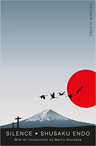 Silence - a novel by Shusaku Endo