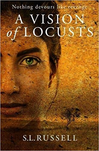 "Book cover image for ""A Vision of Locusts"" by SL Russell"