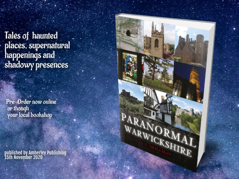 Paranormal Warwickshire by SC Skillman pub Amberley 15 Nov 2020